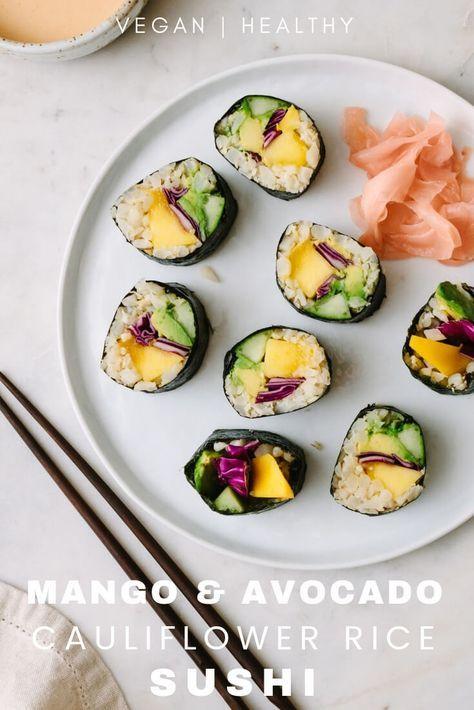 Mango Avocado Cauliflower Rice Sushi This Easy Vegan