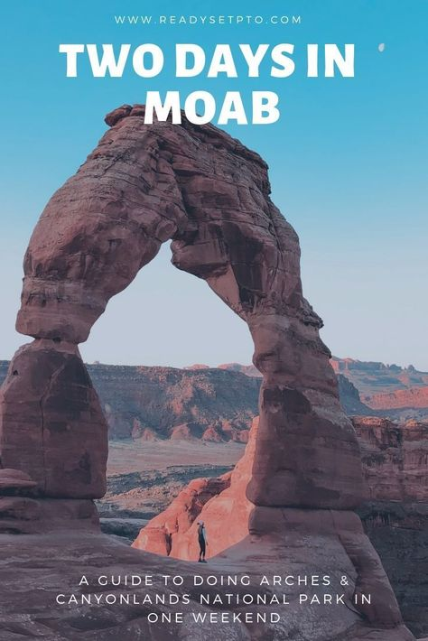 2 Days in Moab: The Ultimate Guide to Canyonlands & Arches National Park - Ready, Set, PTO Looking to spend a weekend in Moab? Check out my itinerary for the best way to see both Arches National Park and Canyonlands National Park with just 2 days in Moab! Capitol Reef National Park, Us National Parks, Canyonlands National Park, Yellowstone National Park, Arches National Park Hikes, Utah Vacation, Tennessee Vacation, Family Vacations, Vacation Ideas
