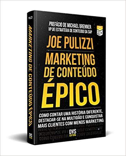 Marketing De Conteudo Epico 9788582891315 Livros Na Amazon