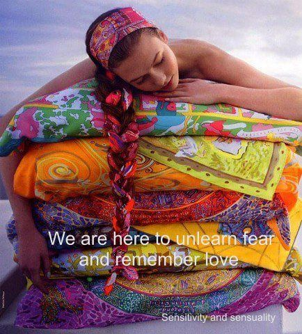 We are here to unlearn fear and remember love <3