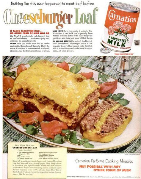 Cheeseburger Loaf. Vintage Carnation Evaporated Milk ad.