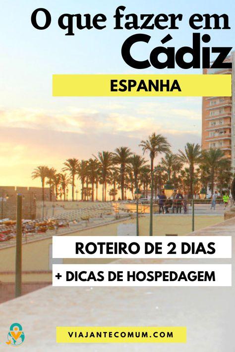 290 Melhor Ideia De Espanha Spain Espanha Cadiz Sevilha