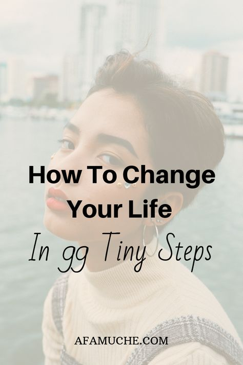 How to change your life in 99 tiny steps