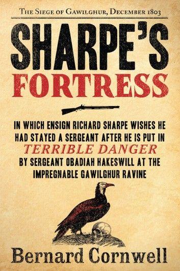 Sharpe S Fortress Ebook By Bernard Cornwell Rakuten Kobo Bernard Cornwell Bernard Cornwell Books Bernard