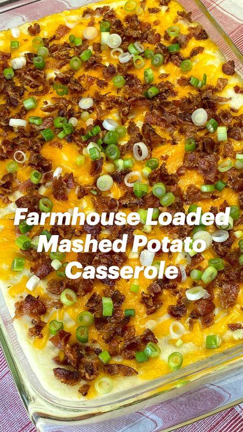 Farmhouse Loaded Mashed Potato Casserole