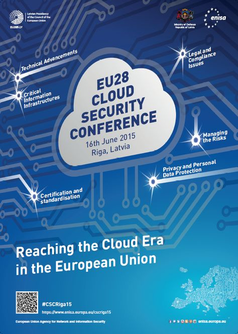 ENISA is organising together with the Latvian Ministry of Defence a one day conference focused on Cloud Security. The conference aims to be an educational and networking event on cloud computing security and privacy, under the umbrella of the Latvian EU presidency.