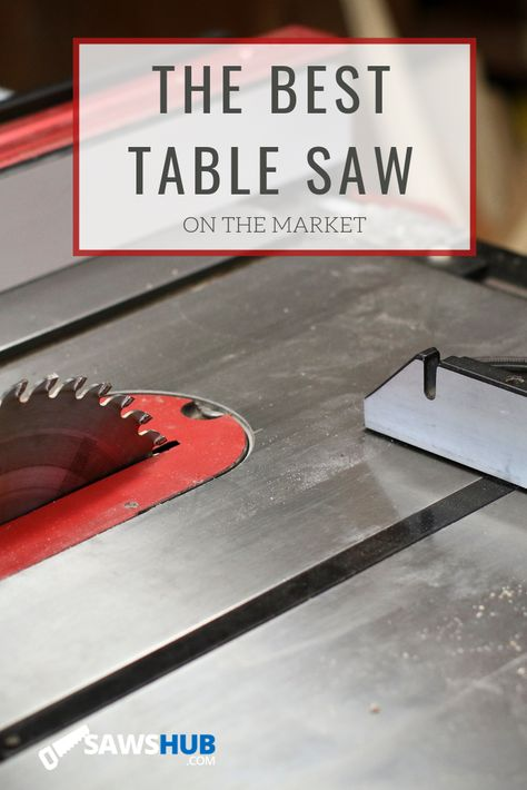 Find the best table saw on the market. We reivew the top brands, ranging from Skil, Dewalt, Bosch, Shop Fox, Sawstop, and Grizzly. #sawshub #tablesaw #woodworking #powertool #safety #DIY