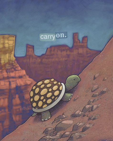 Carry On. #turtle #persistence #dontgiveup http://escapeadulthood.com/buyart