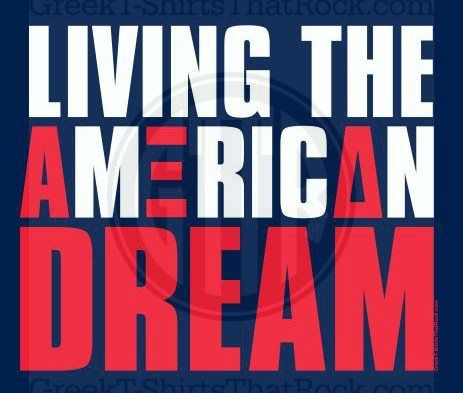 Living the American Dream, Merica, Americana, Fun, Alpha Xi Delta, AZD, Bid Day, Buy your sorority, bid day, recruitment and fraternity rush shirts with GreekTshirtsThatRock today 800-644-3066