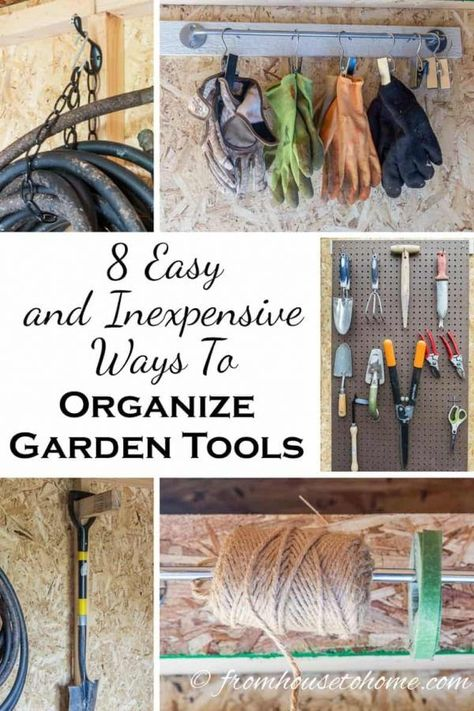 These creative DIY garden tool storage ideas are easy and inexpensive! Lots of great ways to get your garden tools organized in your garage or shed. #fromhousetohome #gardentools #gardeningtips #storagetips #organizing #storageideas