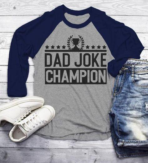 07c23f1f1 Men's Funny Dad Joke Champion Shirt Dad Joke Shirts Dad Jokes Tshirt Dad  Gift Idea T Shirt 3/4 Sleeve Raglan