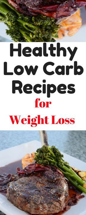Healthy Low Carb Recipes For Weight Loss Some Recipes Will Be Great