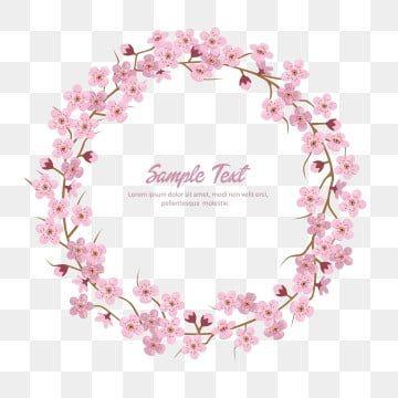 Wieniec Z Kwiatow Sakury Sakura Okragla Rama Wieniec Clipart Sakura Wieniec Png I Wektor Do Pobrania Za Darmo Sakura Flower Flower Wreath Illustration Floral Frame Png