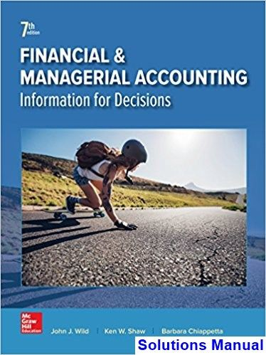 Solutions Manual For Financial And Managerial Accounting 7th