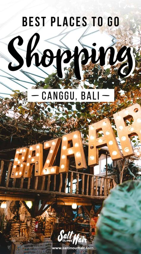 11 x Best Shopping in Canggu, Bali