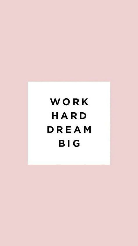 Work hard, dream big. Find more inspirational quotes like this on my Pinterest page, Hannah Wills Art