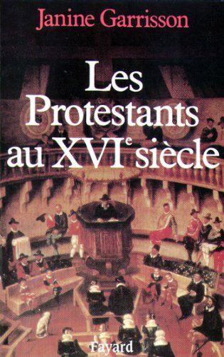 Pdf Gratuitement Les Protestants Au Xvie Sia Cle Nouvelles Etudes Historiques Pdf Livre En Ligne Livre Electrotechn Telechargement Livres En Ligne Livre Pdf