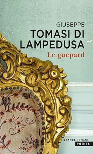 Telecharger Le Guepard Pdf Ebook En Ligne In 2020 Giuseppe Book Creator Popular Books