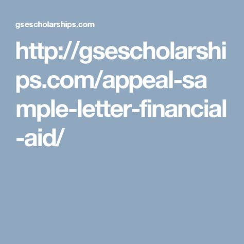 gsescholarships appeal-sample-letter-financial-aid - appeal letter sample