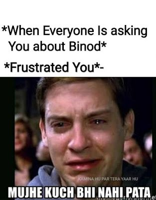 Viral Binod Memes Images Memes In Hindi Binod Memes Kya Hai Statuspictures Com Friends Quotes Funny Funny Facts Some Funny Jokes