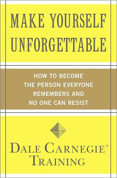 Download Ebooks Make Yourself Unforgettable By Dale Carnegie