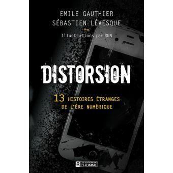 Distorsion Broche Emile Gauthier Sebastien Levesque Run Achat Livre Ou Ebook Etrange Histoire Livre True Crime