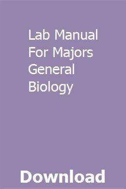 Lab Manual For Majors General Biology General Biology Biology