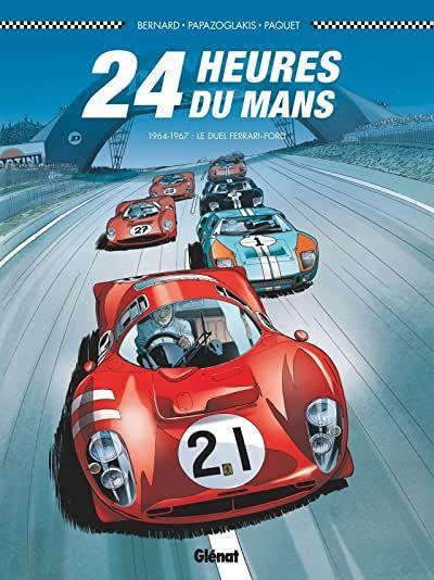 Revivez En Bd Les Grands Moments De La Plus Celebre Des Courses D Endurance En 1963 Ford L Emblematique C Vintage Racing Poster Auto Racing Posters Le Mans