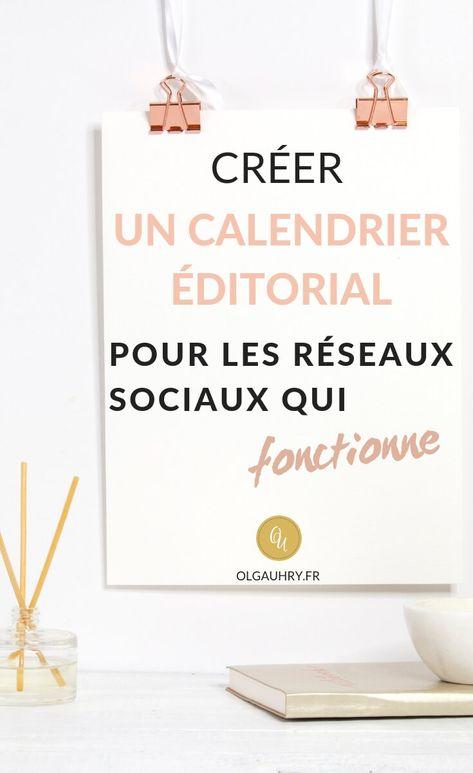 Créer un calendrier éditorial pour les réseaux sociaux qui fonctionne - Olga Uhry - Rédaction Web, Traduction, Social Media Manager