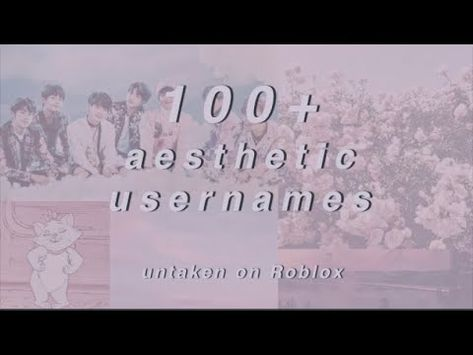 100 Aesthetic Username Ideas Inspired By Different Subjects Youtube In 2021 Aesthetic Names For Instagram Instagram Username Ideas Name For Instagram