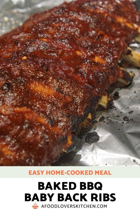 Easy Oven-Baked Baby Back Ribs - Oven Baked Baby Back Ribs – easy and delicious every time Babyback Ribs In Oven, Oven Baked Pork Ribs, Ribs Recipe Oven, Best Oven Ribs, Pork Back Ribs Oven, Bbq Baby Back Ribs, Simple Baby Back Ribs Recipe, Recipe For Pork Ribs, Oven Roasted Ribs