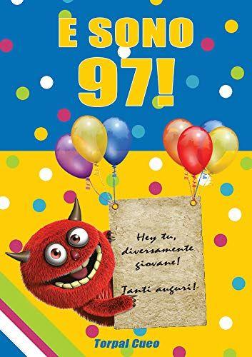 Gratis Scarica E Sono 97 Un Libro Come Biglietto Di Auguri Per Il Compl Auguri Di Compleanno Biglietti Auguri Fai Da Te Compleanno Auguri Di Buon Compleanno
