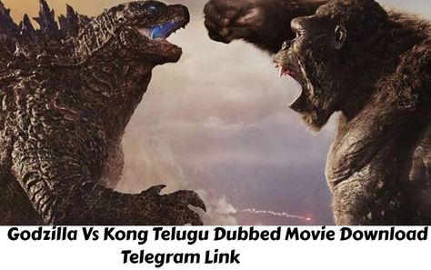 Godzilla Vs Kong Telugu Dubbed Movie Download Telegram Link, Godzilla Vs Kong Telugu Dubbed Telegram Link Trends on Google