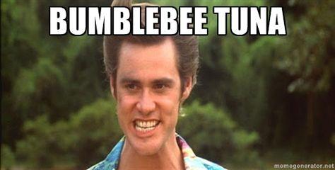 Bumble bee tuna quote