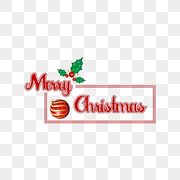 Merry Christmas Text Effect Ball And Leaves Holiday Background Text Png And Vector With Transparent Background For Free Download Merry Christmas Text Christmas Text Merry Christmas