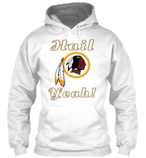 Washington Redskins Hail Yeah! White Hoodie Front bd697ee70