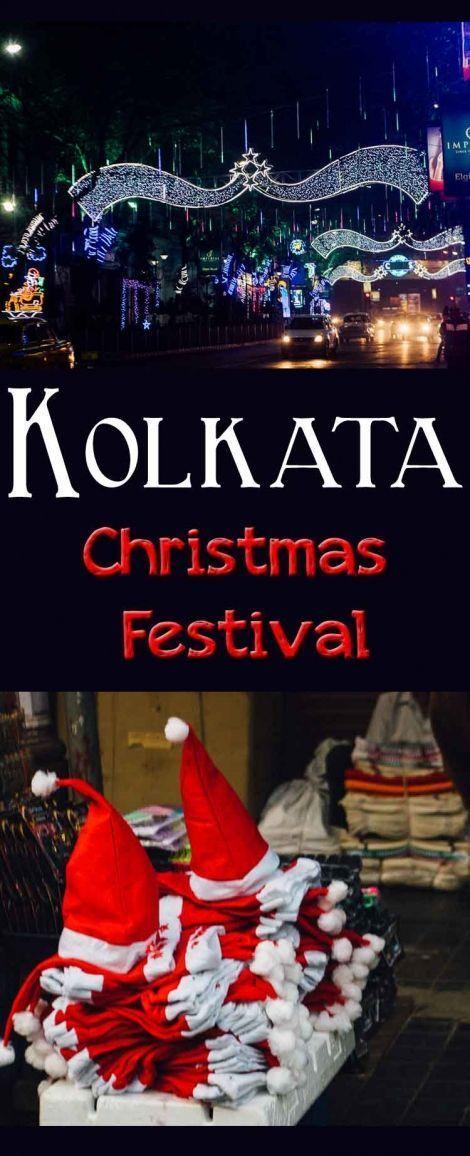 Kolkata Christmas Festival A Bengali Celebration Yorkshire Wonders Festivals Around The World Family Travel Travel