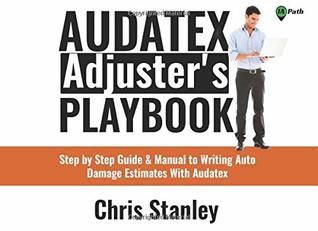Pdf Download Audatex Adjuster S Playbook Step By Step Guide With Images Step Guide Textbook Study Skills