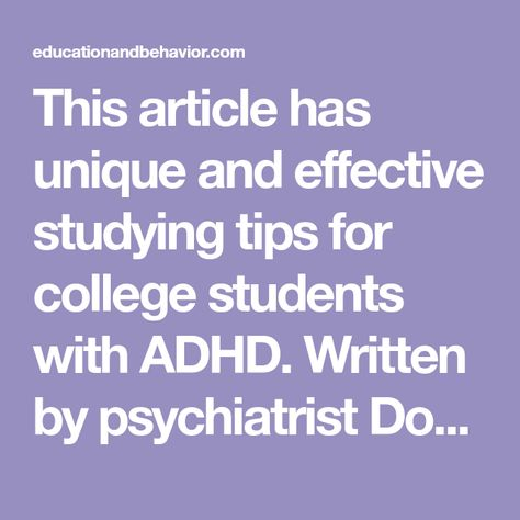 8 Unique Studying Tips for College Students with ADHD