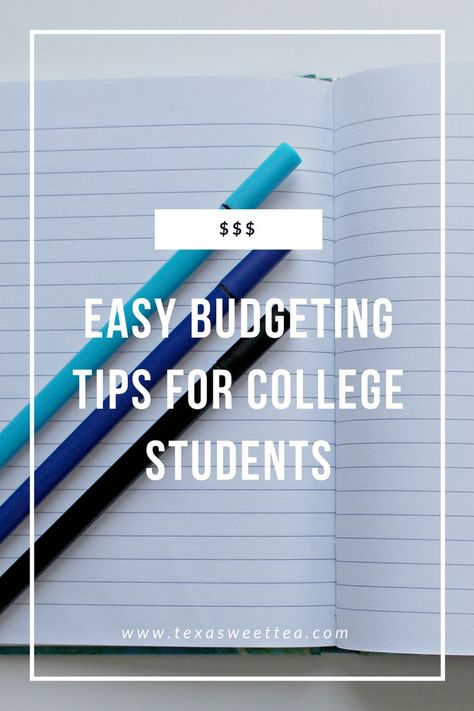 Easy Budgeting Tips for College Students