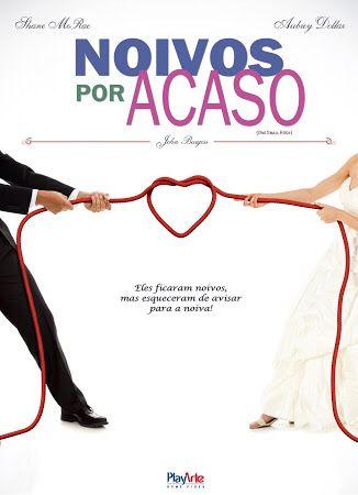 Noivos Por Acaso Cliche Mas Funciona Filmes Filmes Acaso E