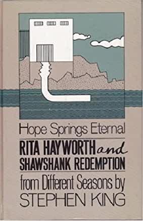 Amazon Com Rita Hayworth And The Shawshank Redemption Book Essay Hope