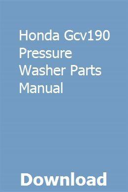 Honda Gcv190 Pressure Washer Parts Manual Pressure Washer Honda Service Honda