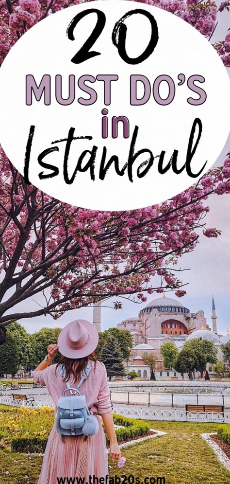 20 Things You Must Do When Visiting Istanbul