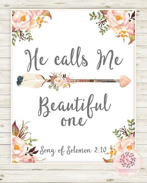 Boho Arrow Bible Verse Wall Art Print Woodland Bohemian Song Of Solomon He Calls Me Beautiful One Floral Nursery Baby Girl Room Printable Decor