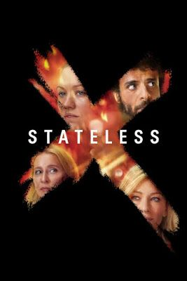 Stateless Series Trailer Featurettes Images And Posters Tv Series To Watch Tv Series Tv Shows Online