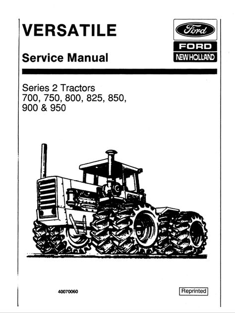 Ford Versatile 700, 750, 800, 825, 850, 900, 950 Tractor