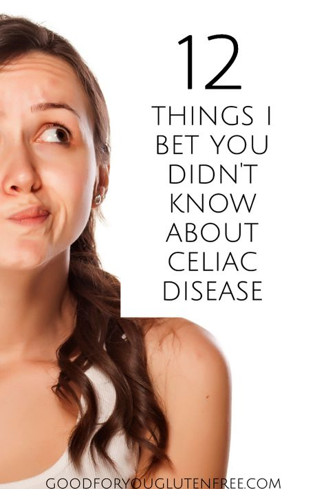 12 Things You Didn't Know about Celiac Disease