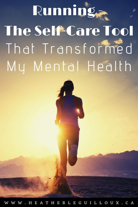 Running - The Self-Care Tool that Transformed My Mental Health