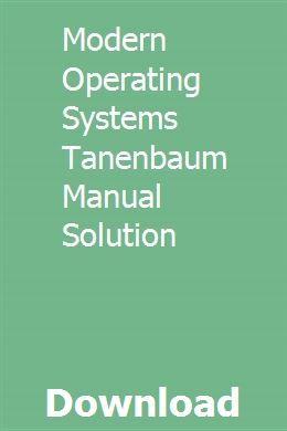 Modern Operating Systems Tanenbaum Manual Solution Teacher Guides Solutions Algorithm Design